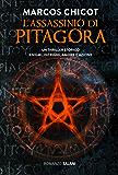 L'assassinio di Pitagora: Un thriller storico. Enigmi, intrighi, amore e azione