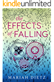 The Effects of Falling (The Weight of Rain Duet Book 2)