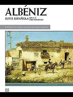 Suite Española, Op. 47: Advanced Piano Collection (Alfred Masterwork Edition)