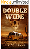Double Wide (Whip Stark Book 1)