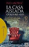 La casa aislada y otros relatos (Literatura nº 83)
