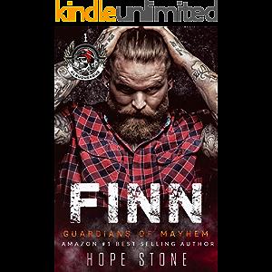 Finn: A Gritty MC Romance Series (Guardians Of Mayhem MC Book 1)