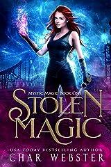 Stolen Magic (Mystic Magic Book 1) Kindle Edition