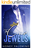 THE CROWN JEWELS: A Billionaire Bad Boy Step-Brother Romance