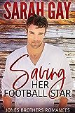 Saving Her Football Star (Jones Brothers Romances Book 3)