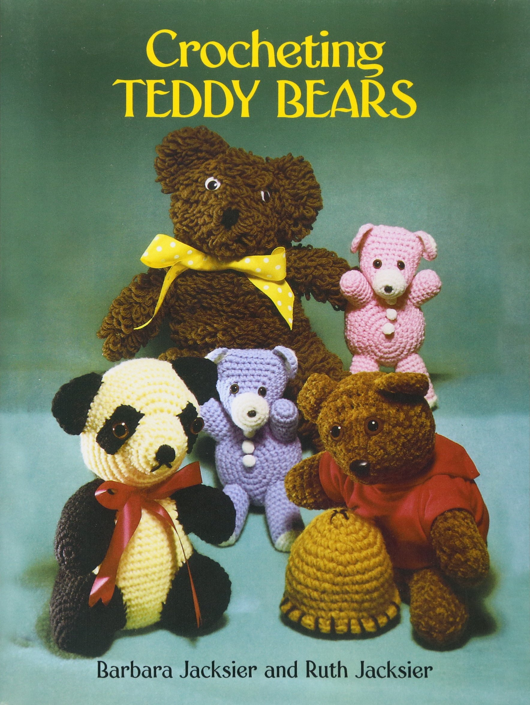 Crocheting teddy bears 16 designs for toys dover knitting crocheting teddy bears 16 designs for toys dover knitting crochet tatting lace barbara jacksier ruth jacksier 0800759246397 amazon books bankloansurffo Choice Image