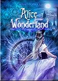 Alice from Wonderland: Volume 1