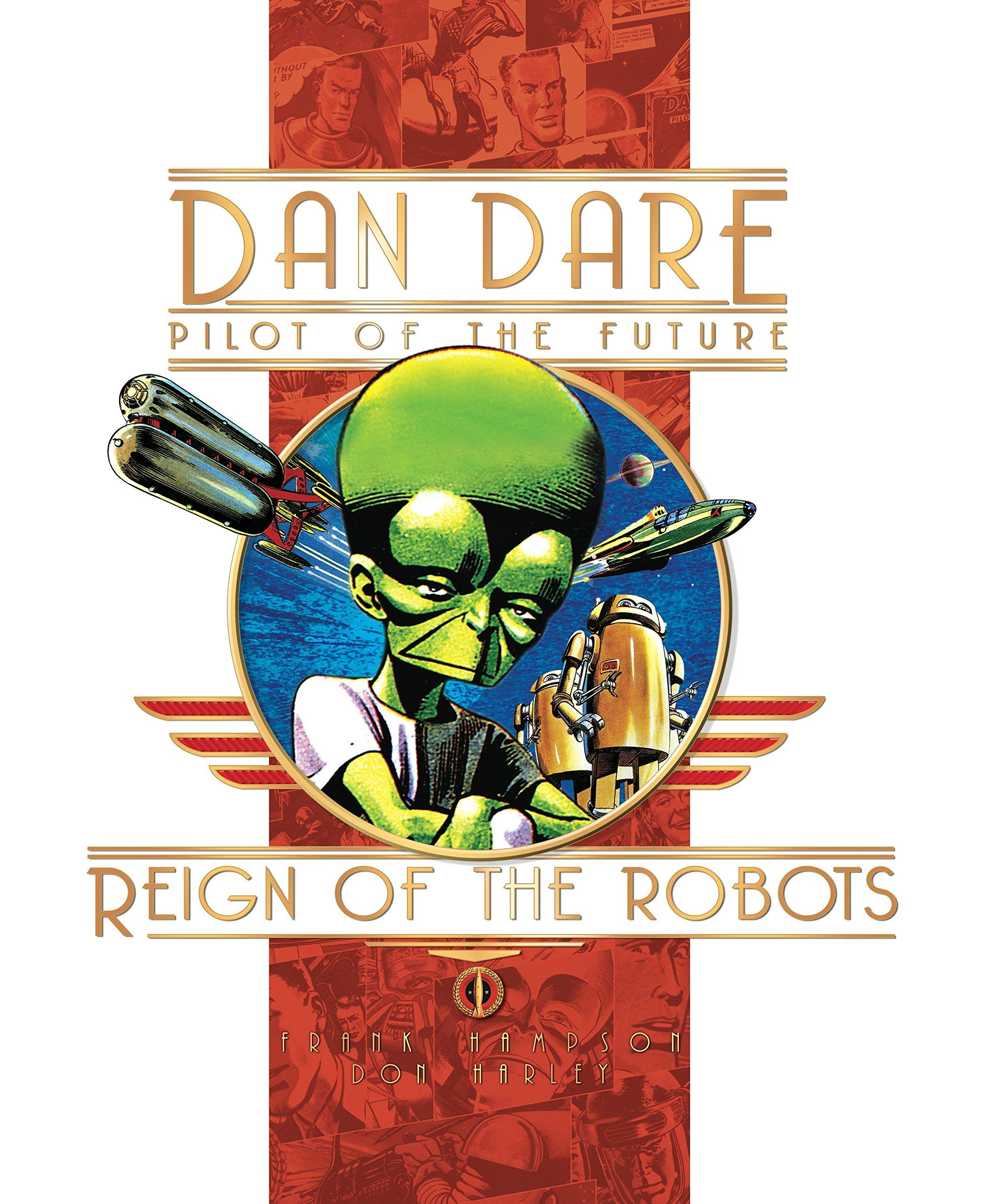 Reign of the Robots (Dan Dare: Pilot of the Future) pdf epub