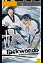 Taekwondo Selbstverteidigung: Grundlagen, Trainingspraxis, Gürtelprüfung