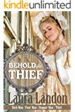 Behold the Thief (Rich Man Poor Man Book 4)