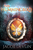 The Hummingbird (Order of the Bell 3)