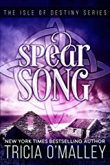 Spear Song (The Isle of Destiny Series Book 3) Kindle Edition