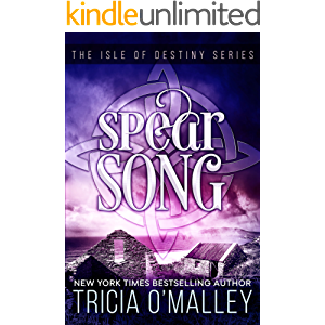 Spear Song (The Isle of Destiny Series Book 3)