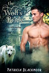 The Wolf's Bride (The Wolf's Peak Saga Book 6) Kindle Edition