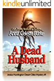 A Dead Husband (Jessica Huntington Desert Cities Mystery Book 1)