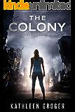 The Colony (Rasper Book 1)