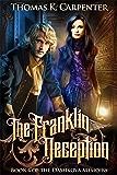 The Franklin Deception (The Dashkova Memoirs Book 4)