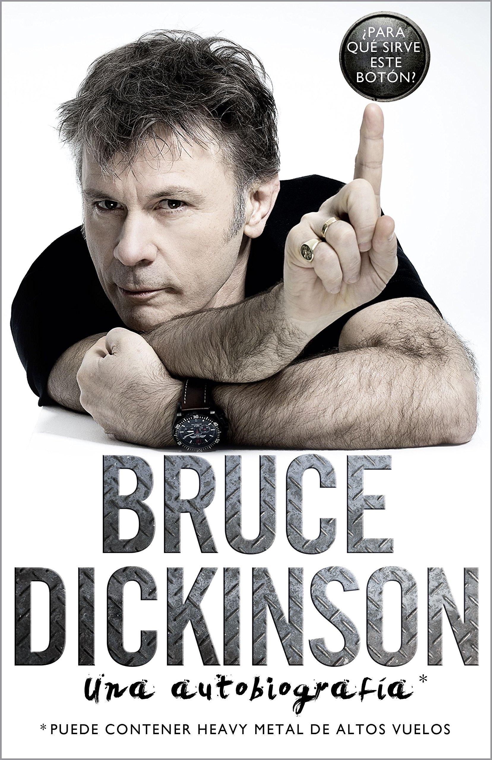 Bruce Dickinson: Una autobiografía (Música y cine) Tapa dura – 26 jun 2018 Pilar Recuero Libros Cúpula 8448024478 Autobiography: general