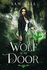 The Wolf At My Door (Pack Heat Book 1) Kindle Edition