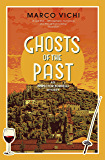 Ghosts of the Past: Book Six (Inspector Bordelli 6)