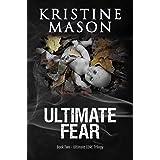 Ultimate Fear (Book 2 Ultimate C.O.R.E.) (C.O.R.E. Series)