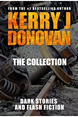 The Collection: Short Stories and Flash Fiction. Kindle Edition