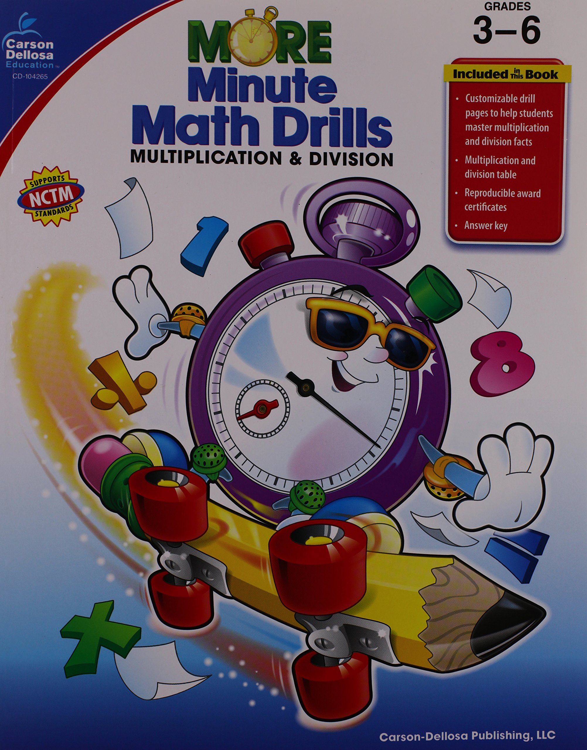 More Minute Math Drills: Multiplication and Division, Grades 3-6 ...