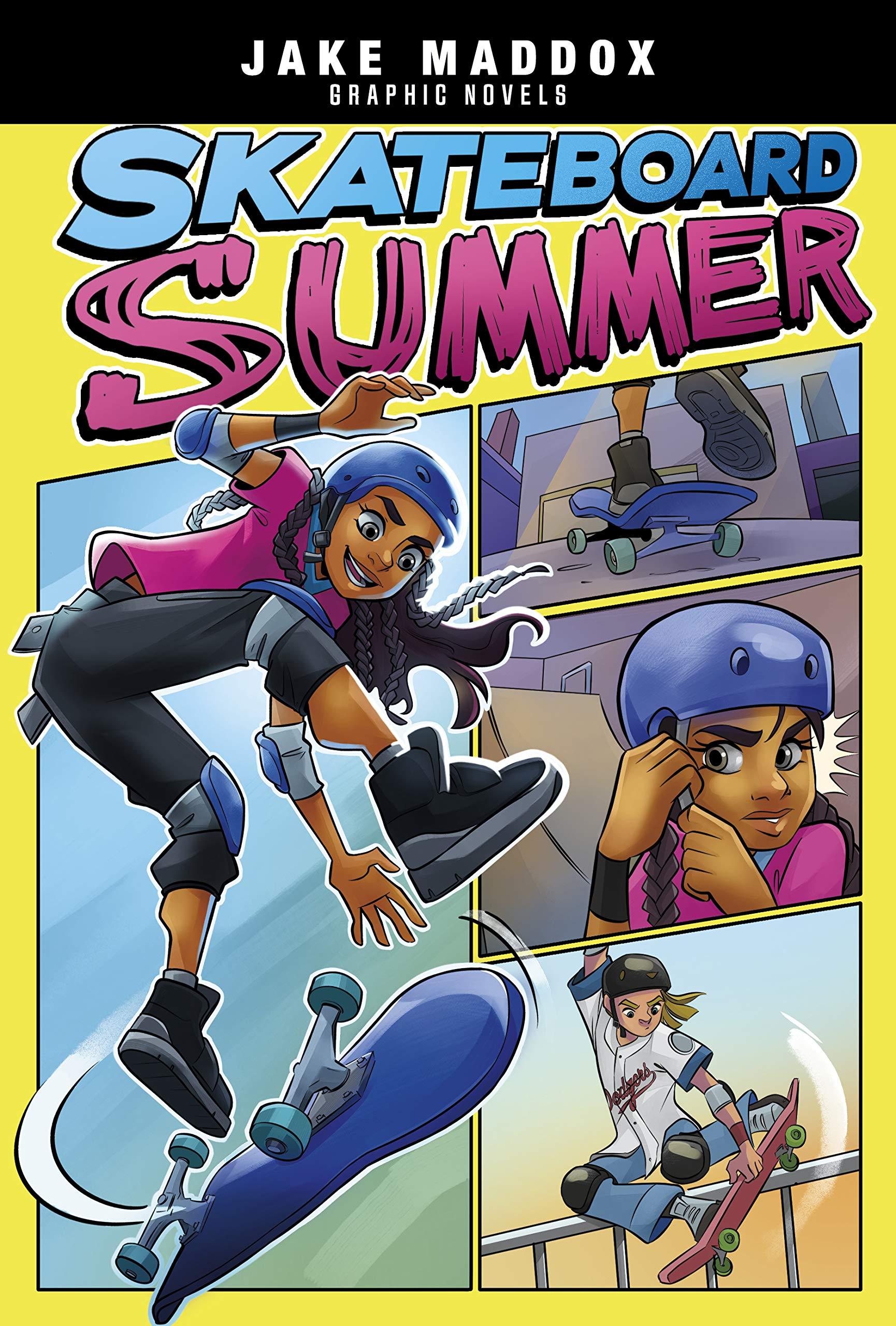 Best Graphic Novels Of 2021 Skateboard Summer (Jake Maddox Graphic Novels): Jake Maddox, Mel