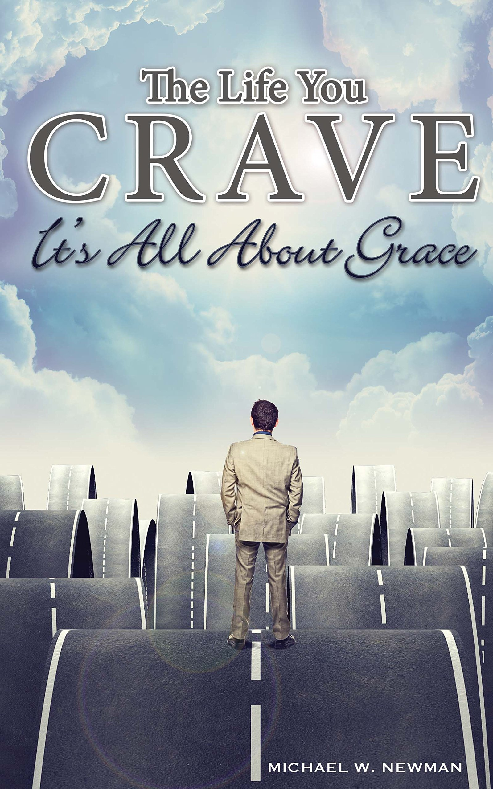 The Life You Crave: It's All About Grace pdf epub