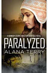 Paralyzed (A Kennedy Stern Christian Suspense Novel Book 2) Kindle Edition