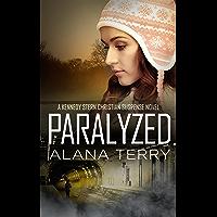 Paralyzed (A Kennedy Stern Christian Suspense Novel Book 2)