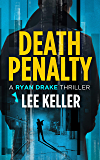Death Penalty - A Ryan Drake Thriller