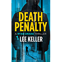 Death Penalty - A Ryan Drake Thriller (English Edition)