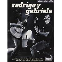Play Guitar With Rodrigo Y Gabriela (Book/Audio Download)