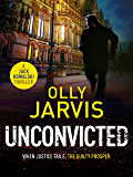 Unconvicted (Jack Kowalski Thriller Book 2)