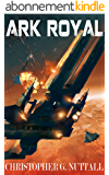 Ark Royal (English Edition)