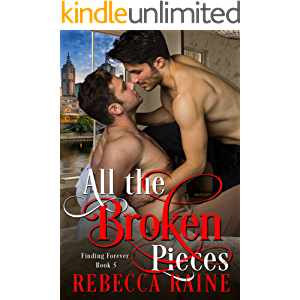 All the Broken Pieces (Finding Forever Book 5)