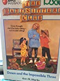 Dawn and the Impossible Three (The Baby-Sitters Club, No. 5)