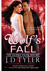 Wolf's Fall (Alpha Pack Book 6) Kindle Edition