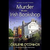Murder in an Irish Bookshop: A totally gripping Irish village mystery (An Irish Village Mystery Book 7)