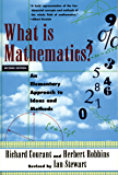 What Is Mathematics?: An Elementary Approach to Ideas and Methods