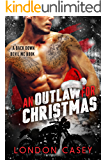 An Outlaw for Christmas: Back Down Devil MC Bad Boy Romance