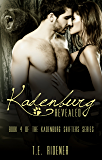 Kadenburg Revealed (The Kadenburg Shifters Series, Book 4)