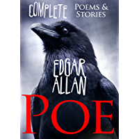 Edgar Allan Poe (Complete Poems and Tales, Over 150 Works, including The Raven, Tell-Tale Heart, The Black Cat Book 8…