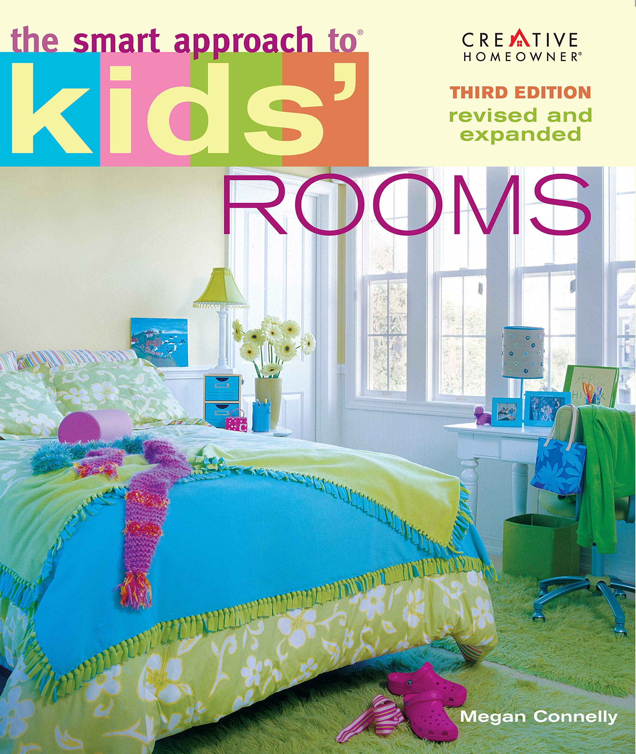 The Smart Approach to® Kids\' Rooms, 3rd edition (Home ...
