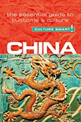 China - Culture Smart!: The Essential Guide to Customs & Culture Kindle Edition