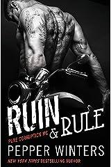 Ruin & Rule (Pure Corruption Book 1) Kindle Edition