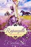 Rapunzelle: an Everland Ever After Tale (English Edition)
