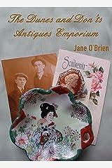 The Dunes & Don'ts Antiques Emporium (White Pine Trilogy Book 2) Kindle Edition
