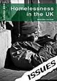 Homelessness in the UK (vol. 262 Issues Series)